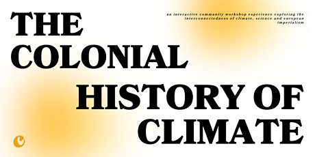 The Colonial History of Climate tickets