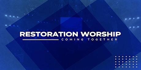 Restoration Worship Sunday 10:00 AM tickets