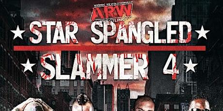 Atomic Revolutionary Wrestling - Star Spangled Slammer 4 tickets