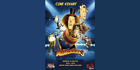 Ciné-Vivant / Madagascar (VF) billets