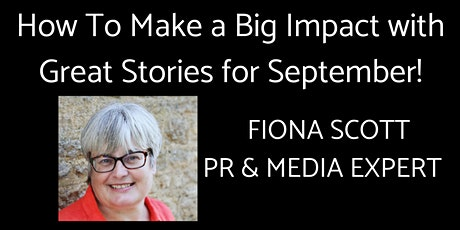 How To Make a Big Impact with Great Stories for September tickets