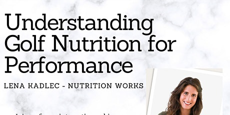Understanding Golf Nutrition for Performance tickets
