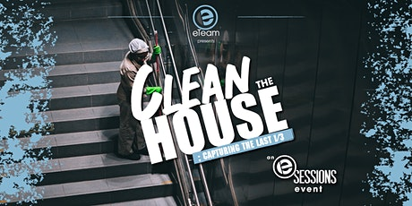 Clean the House: An eSession Event tickets