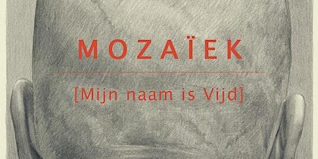 Stefaan Van Biesen - MOZAÏEK [Mijn naam is Vijd] tickets
