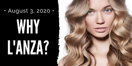 Why L'ANZA? tickets