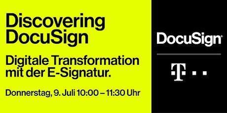 Discovering DocuSign: Digitale Transformation mit der E-Signatur Tickets