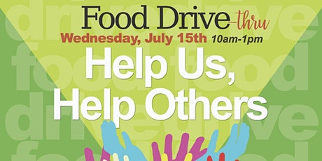 Food Drive Thru - Help Us, Help Others tickets