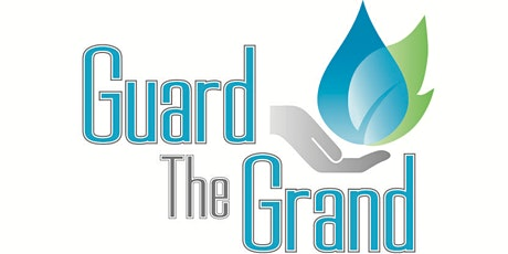Guard the Grand - Understanding Your Watershed tickets
