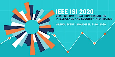 2020 IEEE International Conference on Intelligence and Security Informatics tickets