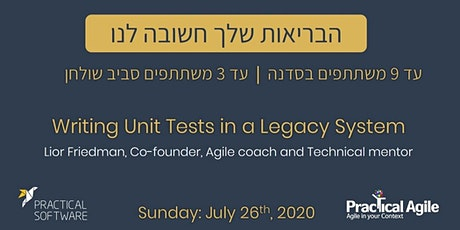 Writing Unit Tests in a Legacy System - July 26th, 2020 tickets