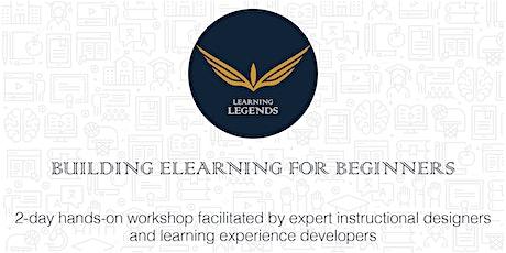 Learning Legends presents Building Elearning for Beginners biglietti