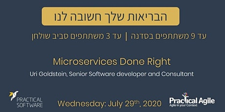 Microservices Done Right - July 29th, 2020 tickets