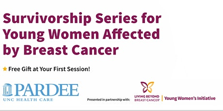 Virtual Event Series for Young Women Affected by Breast Cancer #2 tickets