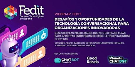 Desafíos de la tecnología conversacional para organizaciones innovadoras entradas