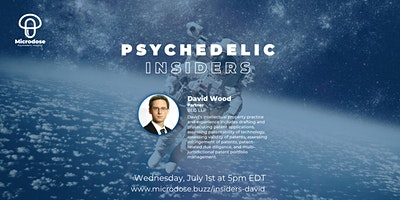 Psychedelic Insiders with David Wood, Partner at Borden Ladner Gervais LLP