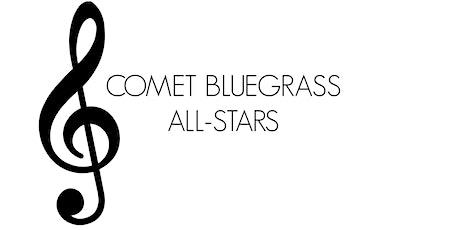 Summer Concert Series: Comet Bluegrass All-Stars tickets
