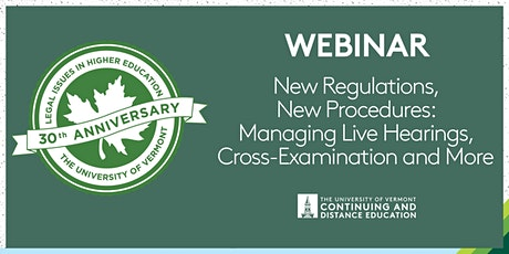 New Regs, New Procedures: Managing Live Hearings, Cross-Examination & More tickets