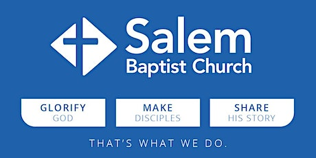 Salem Baptist Church Worship Gathering Reservations tickets