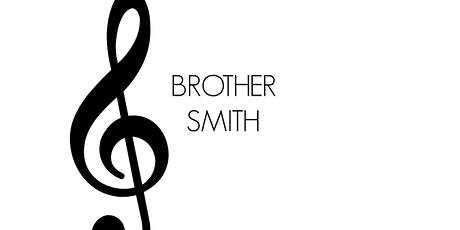 Summer Concerts Series: Brother Smith tickets
