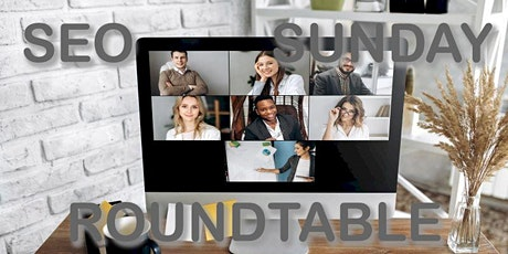 SEO Sunday Zoom Roundtable tickets