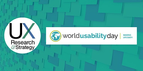 World Usability Day with UX Research and Strategy tickets
