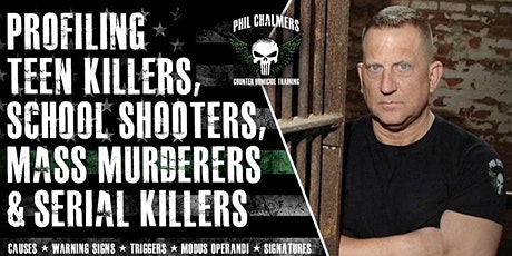 Profiling Teen Killers, School Shooters, Mass Murderers & Serial Killers tickets