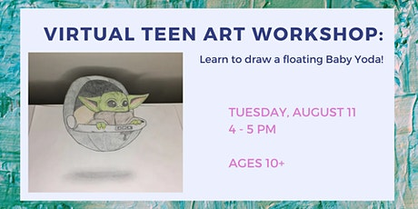 Virtual Teen Art Workshop: Learn to Draw Baby Yoda! tickets