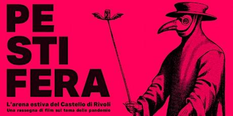 PESTIFERA – L'arena estiva del Castello di Rivoli tickets