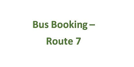 Bus Bookings - Route 7 - Guildhall tickets