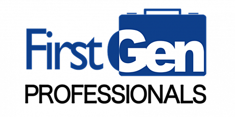 First Generation Professionals Academy for Emerging Professionals 2 tickets