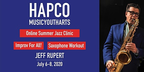Jeff Rupert Jazz Summer Clinic presented by HAPCO tickets