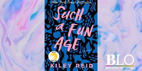 Opera Hits the (Virtual) Books: Such a Fun Age by Kiley Reid tickets