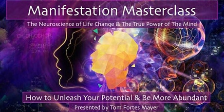 Free Manifestation Masterclass - The Neuroscience of Life Change tickets