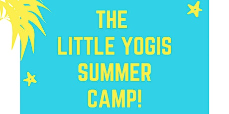 The Little Yogis Summer Camp! tickets