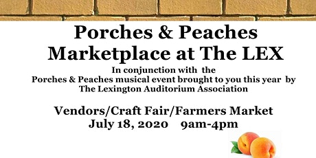 2020 Porches and Peaches (Marketplace at The LEX, Performances around town) tickets