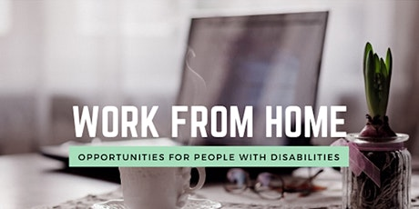 DTC - Building a Successful Work from Home Opportunity with Accommodations tickets