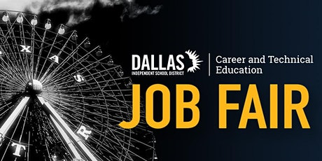 Dallas ISD CTE Student Job Fair - Employer Registration tickets