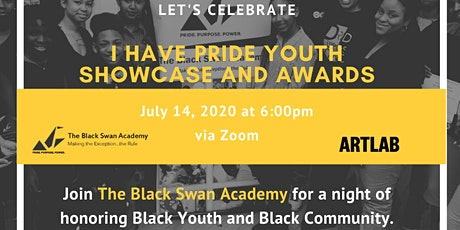 The Black Swan Academy Presents: I Have Pride Youth Showcase &  Awards tickets