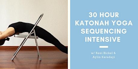 30H KATONAH YOGA SEQUENCING INTENSIVE WITH RENI BICKEL & AYLIN KARADAYI billets