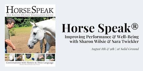 Horse Speak with Sharon Wilsie & Sara Twickler tickets