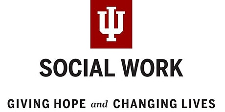 Indiana University - MSW Direct (Online MSW) Virtual Information Session tickets