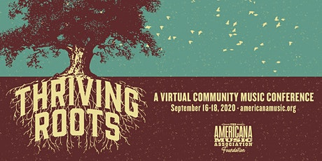 Thriving Roots: A Virtual Community Music Conference tickets
