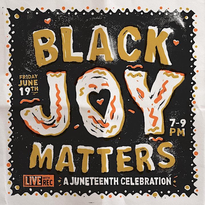 BLACK JOY MATTERS: A Juneteenth Celebration of Black History and Music image