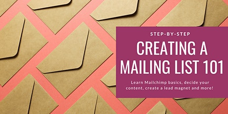 Creating A Mailing List 101 tickets