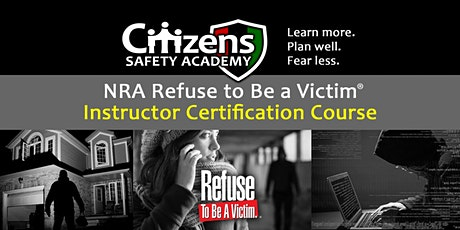 Refuse to Be a Victim Instructor Certification Course tickets