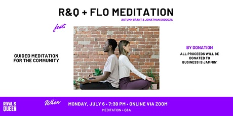 Rival & Queen x Flo Meditation: Community Connection tickets