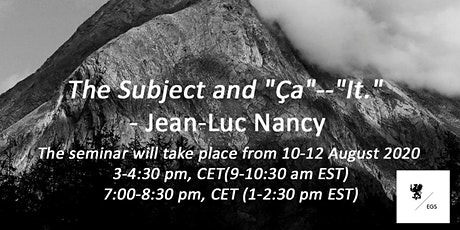 "The Subject and ""Ça""--""It.""  - Jean-Luc Nancy tickets"