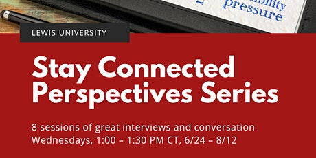 Stay Connected Perspectives Series tickets