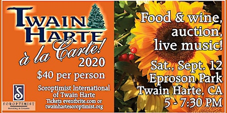 Twain Harte a'la Carte Food, Wine & Beer Festival tickets