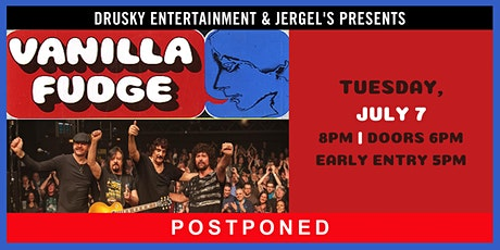 POSTPONED - Vanilla Fudge tickets